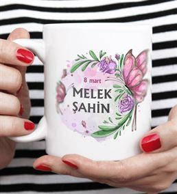 Dünya Kadınlar Günü Hediyesi Kişiye Özel Kupa