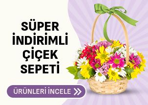 Çiçek Sepeti Süper İndirimler