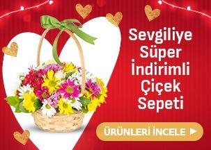 Sevgiliye Süper İndirimli Çiçek Sepeti