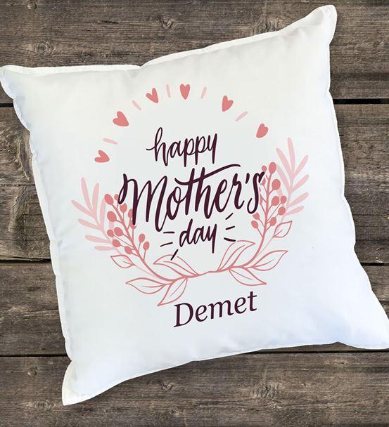 Happy Mother's Day Tasarımlı Kişiye Özel Yastık