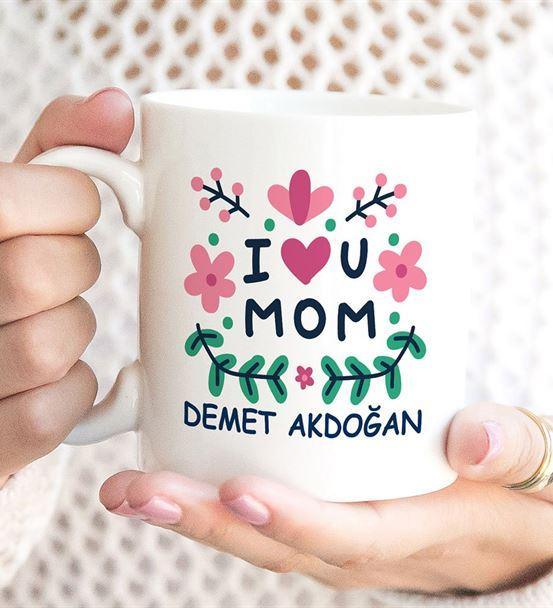 I Love U Mom Baskılı Kişiye Özel Kupa Bardak