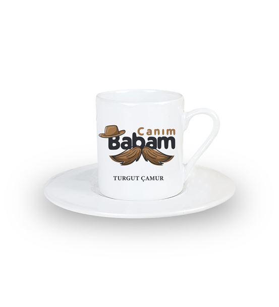 İsme Özel Canım Babam Türk Kahvesi Fincanı