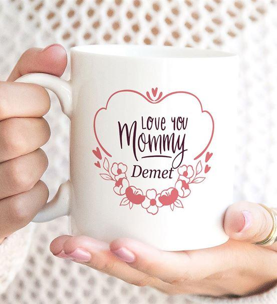 Love You Mommy Baskılı Kupa Bardak