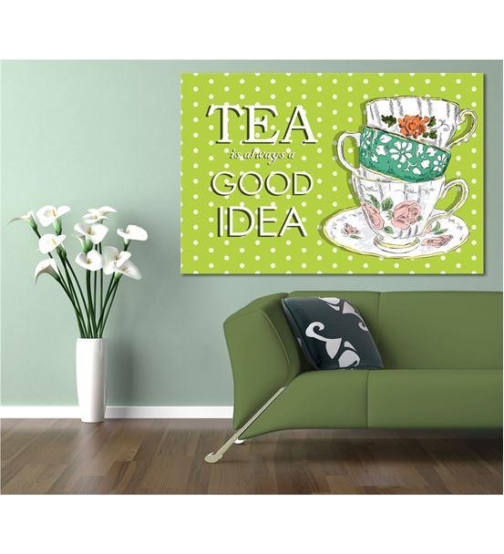 Tea is always 20x30cm Kanvas Tablo
