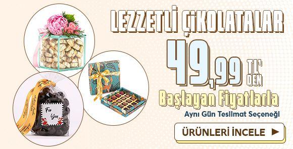 Lezzetli Çikolatalar 49,99TL'den Başlayan Fiyatlarla!